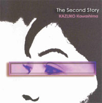 「The Second Story」川島和子